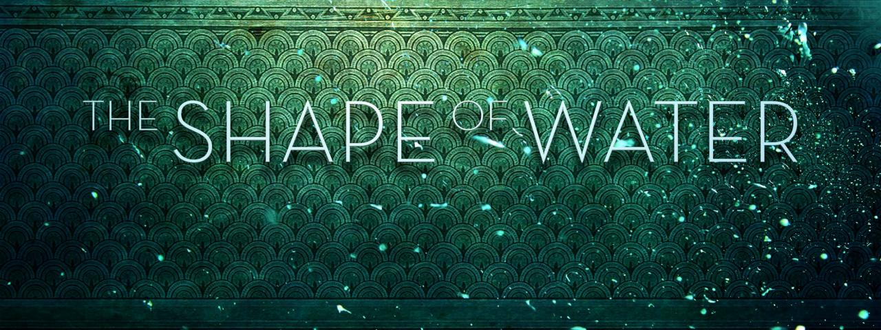 Trailer: Shape of Water