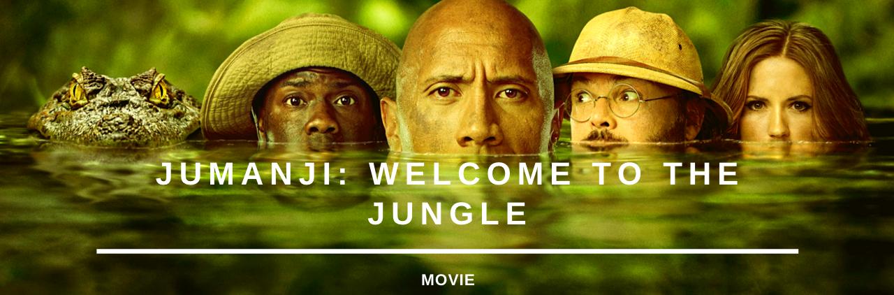 Jumanji: Welcome to theJungle