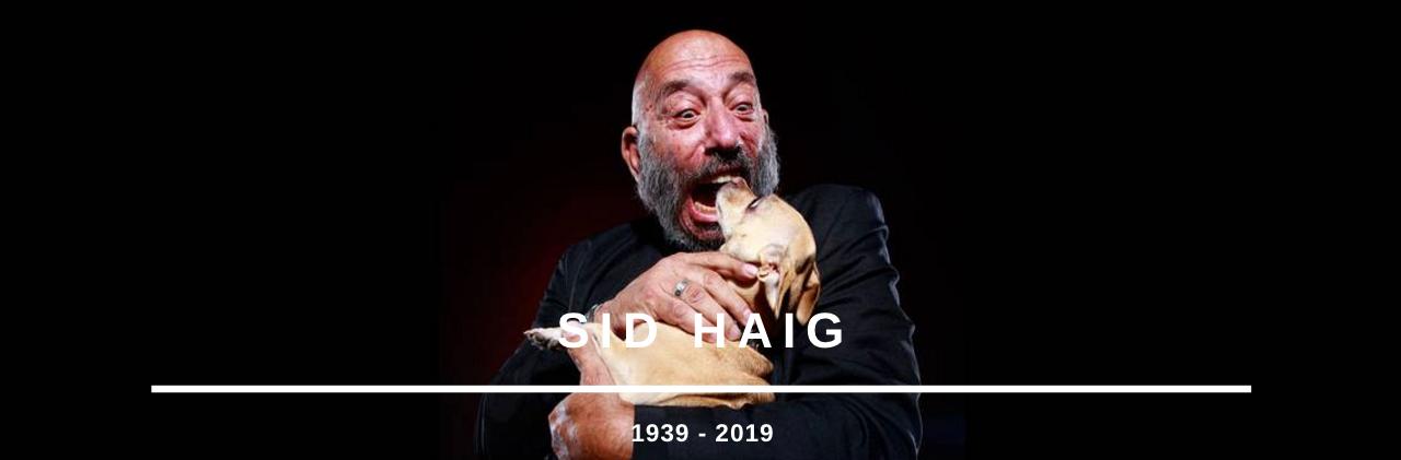 RIP : SidHaig