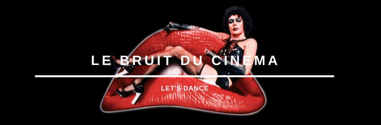 Let's Dance on Le Bruit duCinema